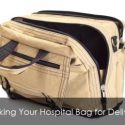 Hospital Bag for Delivery - A Dad's Guide